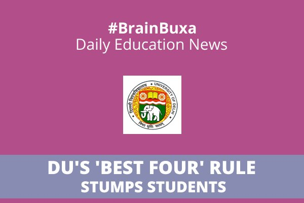 DU's 'best four' rule stumps students