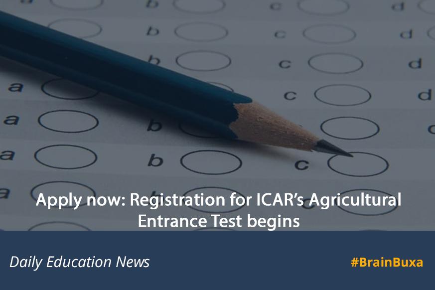 Apply now: Registration for ICAR's Agricultural Entrance Test begins