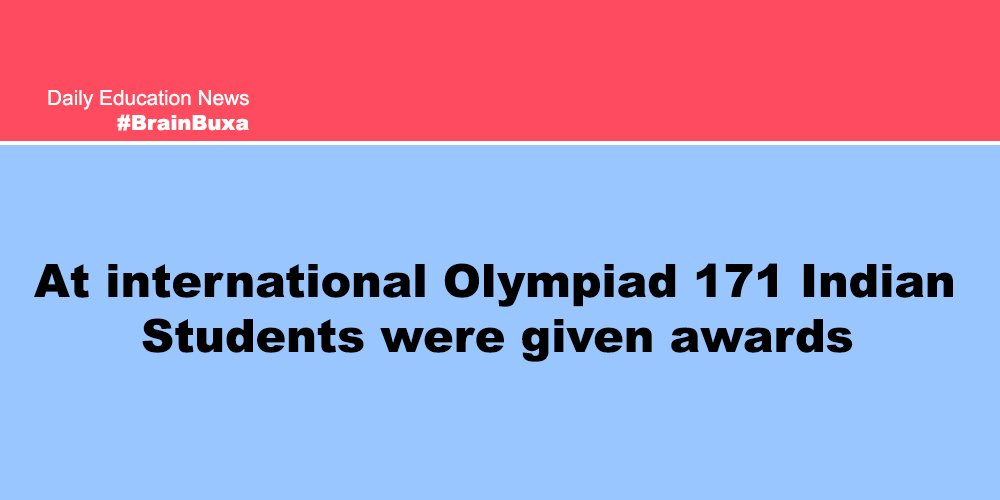 At international Olympiad 171 Indian Students were given awards