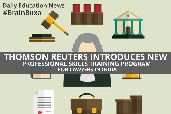 Thomson Reuters Introduces New Professional Skills Training Program for Lawyers in India