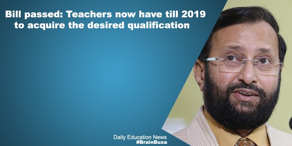 Image of Bill passed: Teachers now have till 2019 to acquire the desired qualification | Education News Photo