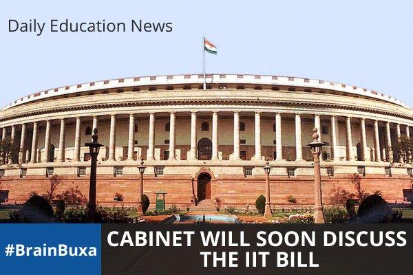 Cabinet Will Soon DiscussThe IIM Bill