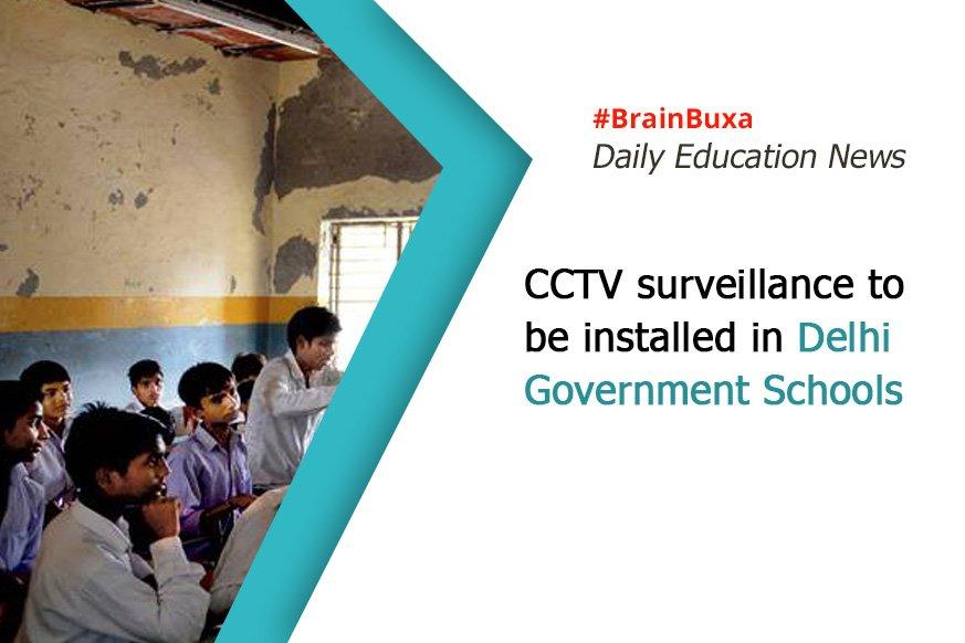CCTV surveillance to be installed in Delhi government schools