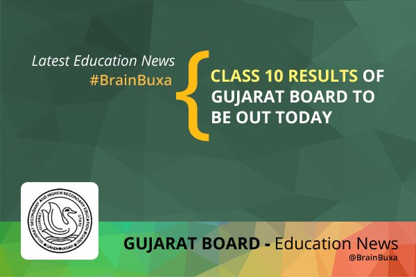 Class 10 results of Gujarat Board to be out today