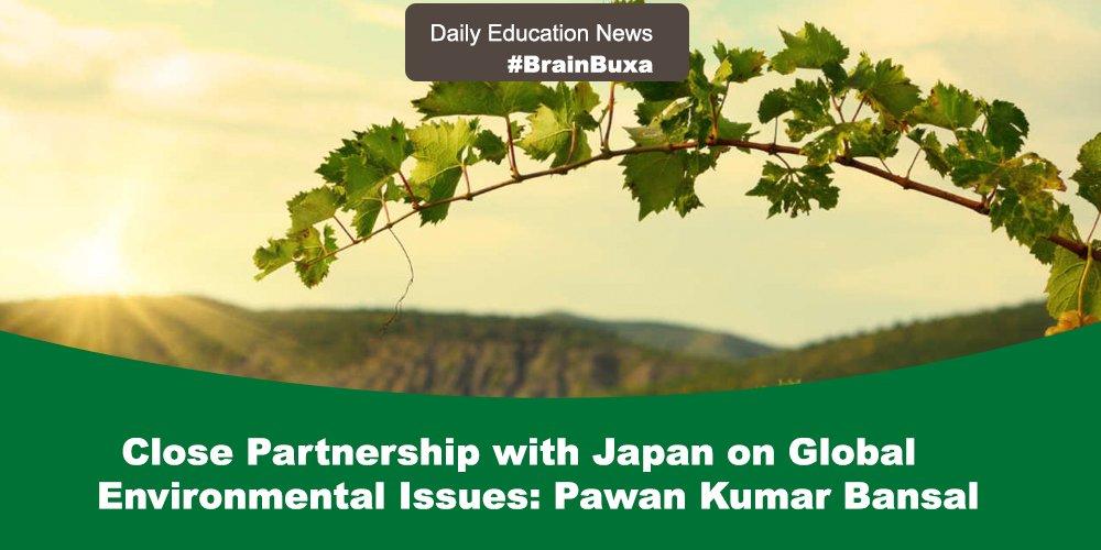 Close Partnership with Japan on Global Environmental Issues: Pawan Kumar Bansal