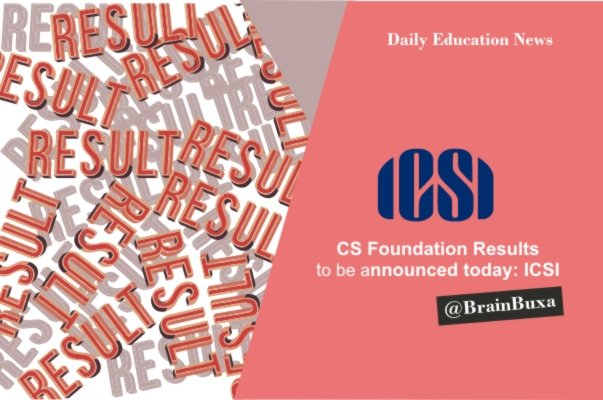 CS Foundation Results to Be Announced Today: ICSI