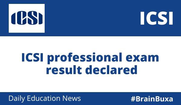 ICSI professional exam result declared