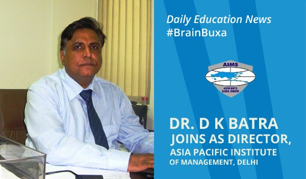 Image of Dr. D K Batra joins as Director, Asia Pacific Institute of Management, Delhi | Education News Photo