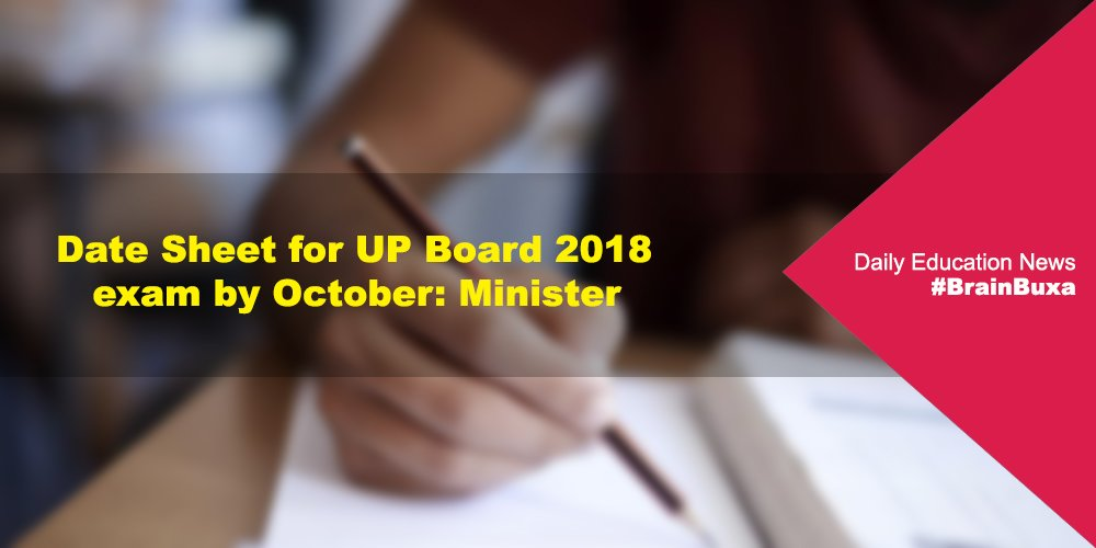 Date Sheet for UP Board 2018 exam by October: Minister