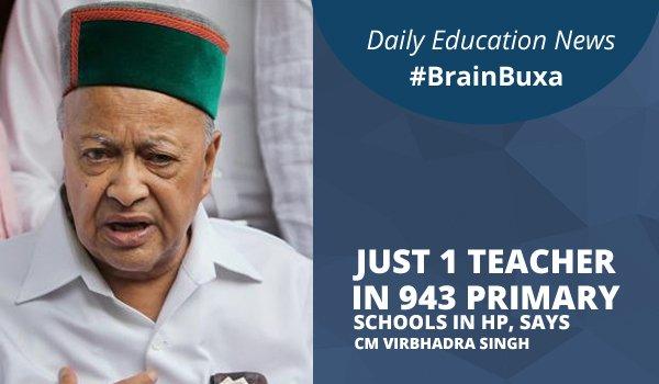 Just 1 teacher in 943 primary schools in HP, says CM Virbhadra Singh