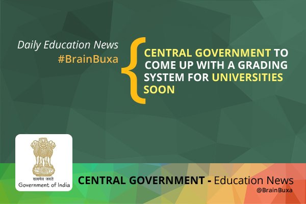 Image of Central Government to come up with a grading system for Universities soon   Education News Photo