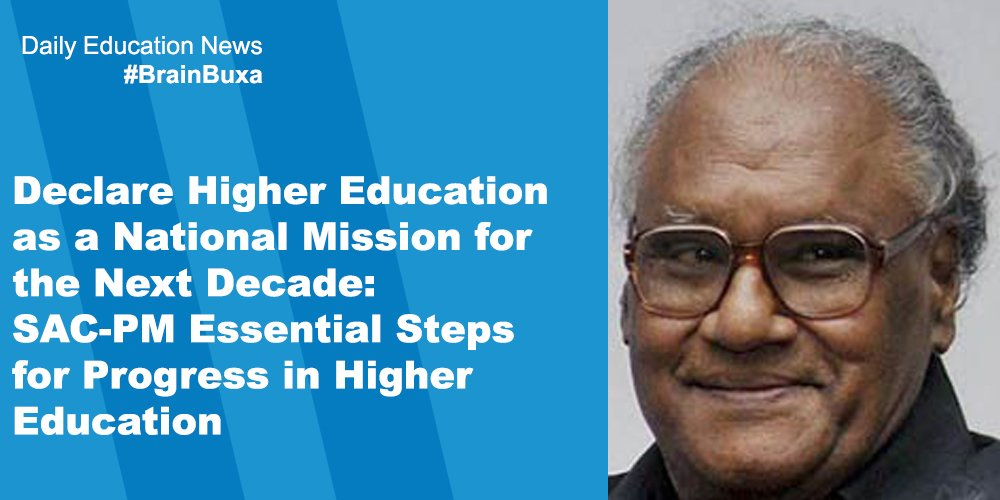 Declare Higher Education as a National Mission for the Next Decade: SAC-PM Essential Steps for Progress in Higher Education