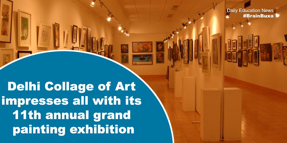 Delhi Collage of Art impresses all with its 11th annual grand painting exhibition