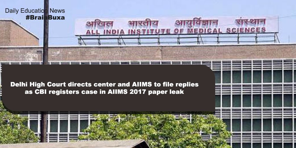 Image of Delhi High Court directs center and AIIMS to file replies as CBI registers case in AIIMS 2017 paper leak | Education News Photo