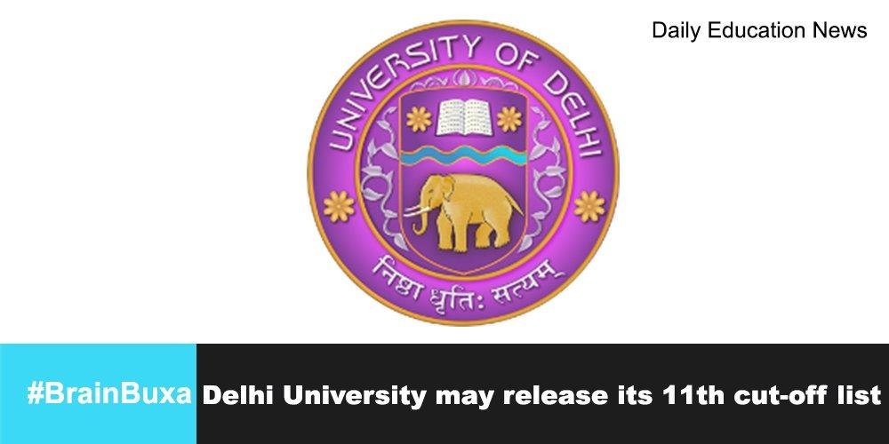 Delhi University may release its 11th cut-off list