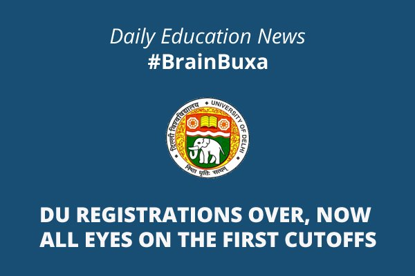 Image of DU registrations over, now all eyes on the first cutoffs | Education News Photo