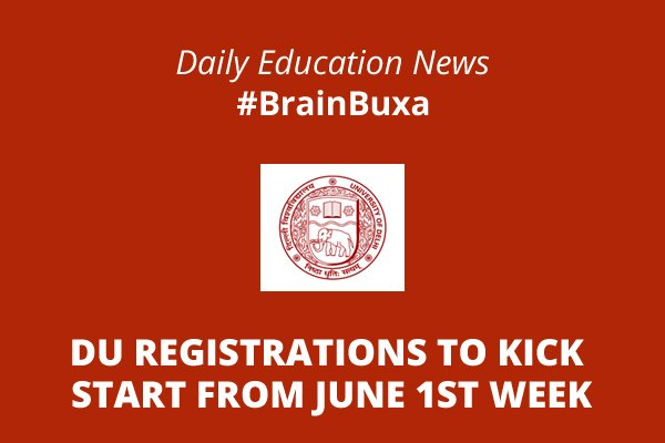 Image of DU registrations to kick start from June 1st week | Education News Photo