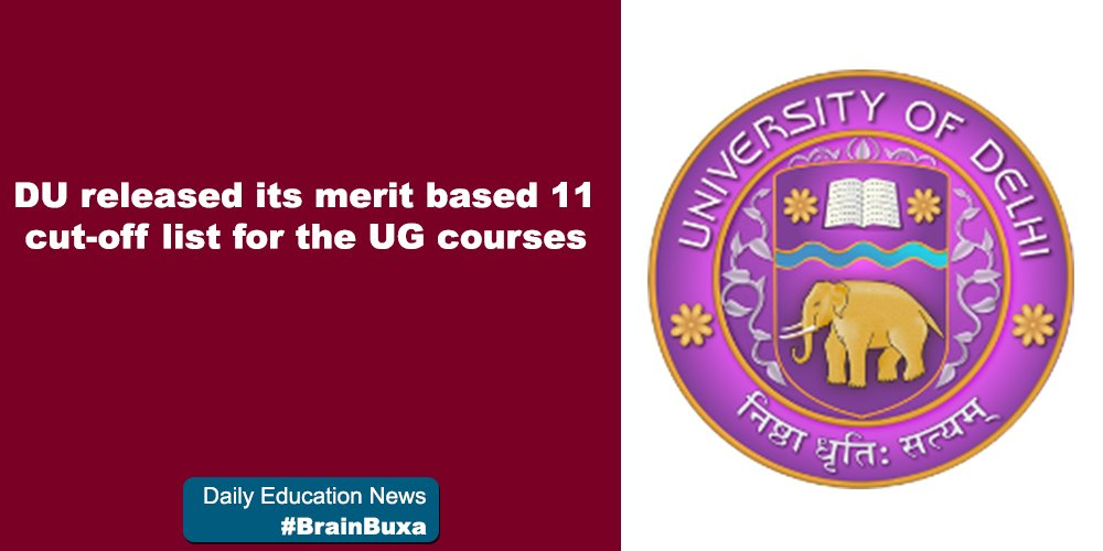 DU released its merit based 11 cut-off list for the UG courses