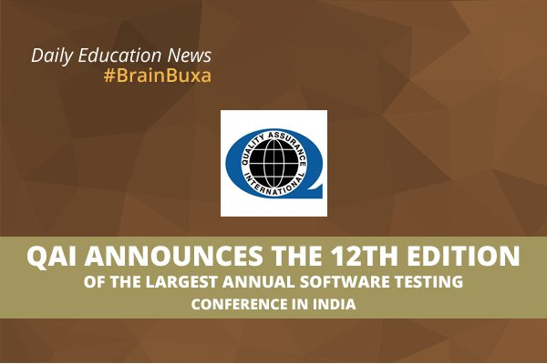 QAI Announces the 12th Edition of the Largest Annual Software Testing Conference in India