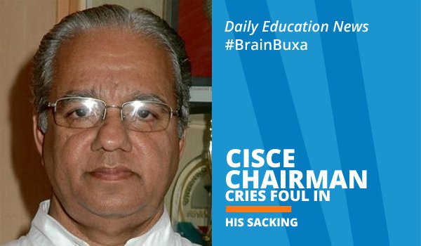 CISCE Chairman cries foul in his sacking