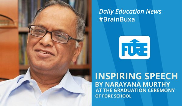 Image of Inspiring Speech by Narayana Murthy at the Graduation Ceremony of FORE School | Education News Photo