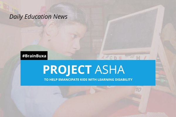 Image of Project Asha to help emancipate kids with learning disability | Education News Photo