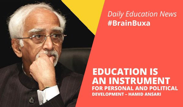 "Image of Education is an Instrument for Personal and Political Development """" Hamid Ansari 
