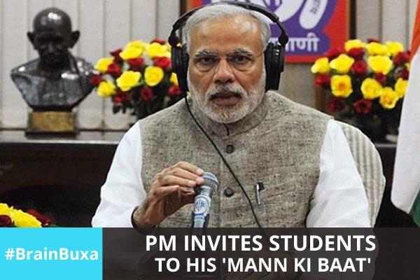 PM invites students to his 'Mann ki Baat'