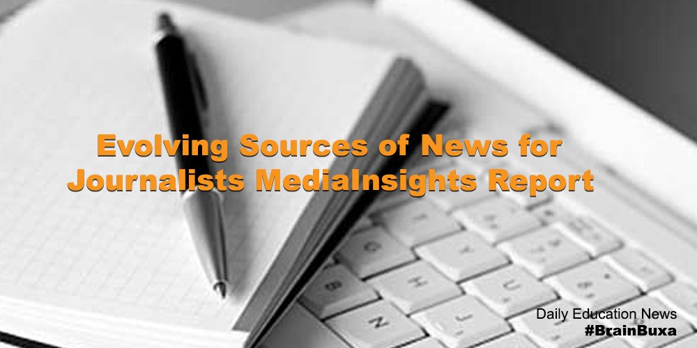 "Evolving Sources of News for Journalists """" ""#MediaInsights Report"""