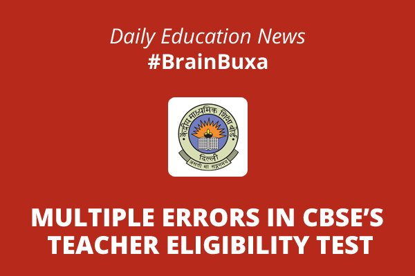 Image of Multiple errors in CBSE's teacher eligibility test | Education News Photo