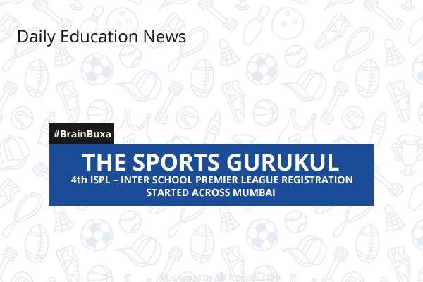 "Image of The Sports Gurukul 4th ISPL """" Inter School Premier League Registration Started across Mumbai | Education News Photo"
