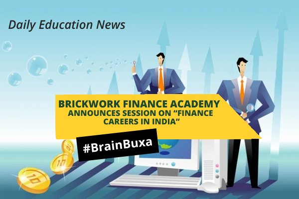 """Image of Brickwork Finance Academy Announces Session on """"Finance Careers in India"""" 