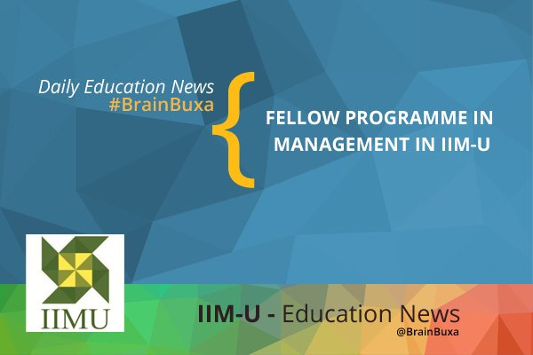 Image of Fellow Programme in Management in IIM-U | Education News Photo