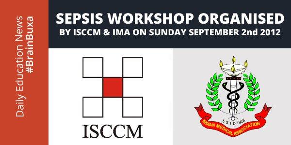 Image of Sepsis Workshop Organised by ISCCM & IMA on Sunday September 2nd 2012 | Education News Photo