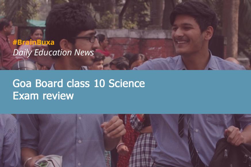 Goa Board class 10 Science Exam review