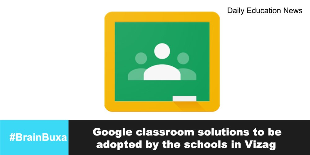 Google classroom solutions to be adopted by the schools in Vizag