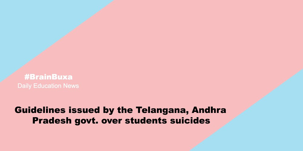 Image of Guidelines issued by the Telangana, Andhra Pradesh govt. over students suicides   Education News Photo