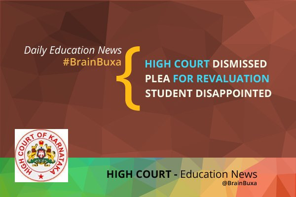 Image of High court dismissed plea for revaluation- student disappointed | Education News Photo
