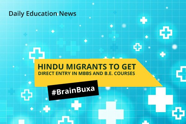 Image of Hindu Migrants To Get Direct Entry In MBBS and B.E. Courses | Education News Photo