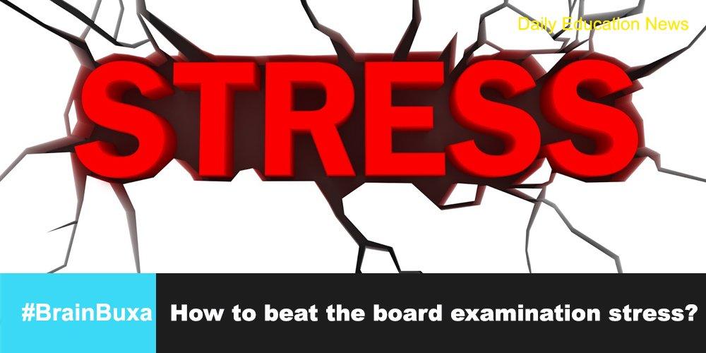How to beat the board examination stress?