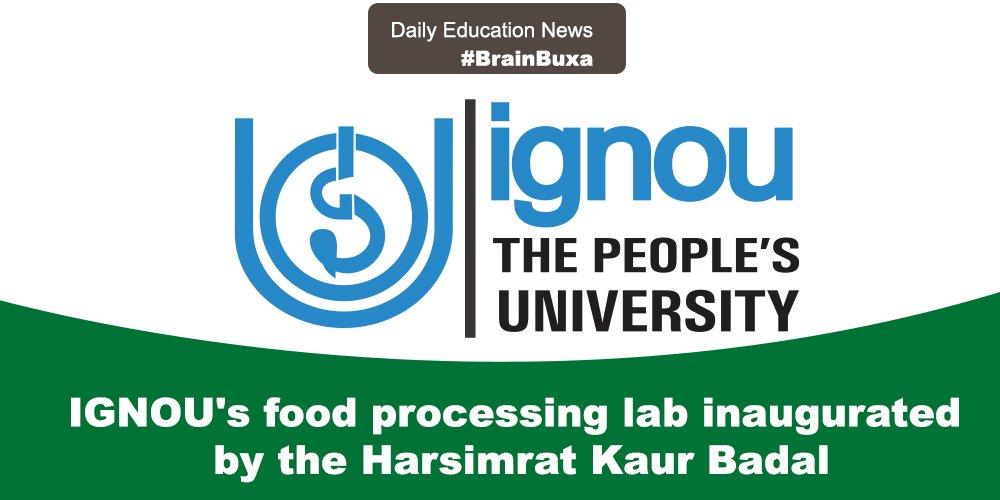 IGNOU's food processing lab inaugurated by the Harsimrat Kaur Badal