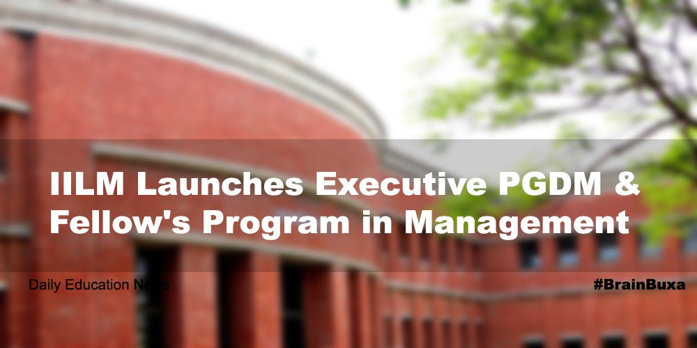 IILM Launches Executive PGDM & Fellow's Program in Management