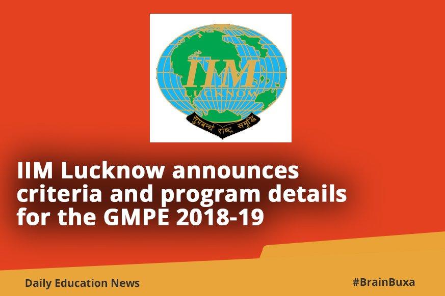 IIM Lucknow announces criteria and program details for the GMPE 2018-19