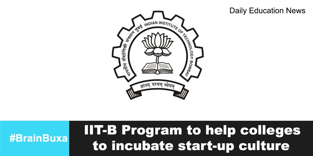 IIT-B Program to help colleges to incubate start-up culture