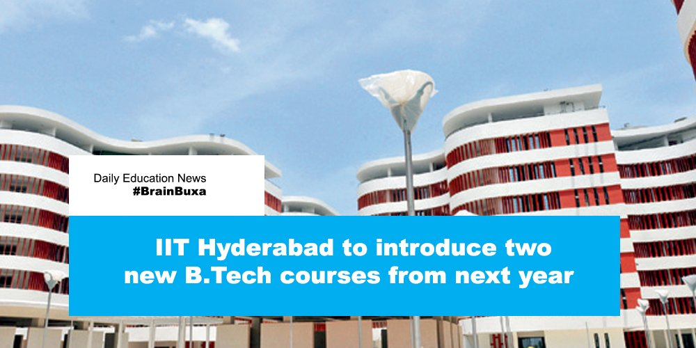 IIT Hyderabad to introduce two new B.Tech courses from next year
