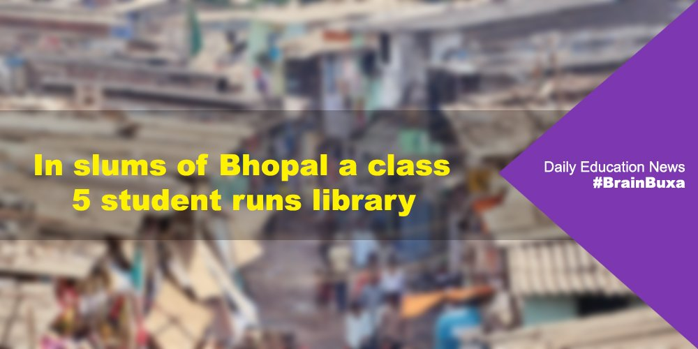 In slums of Bhopal a class 5 student runs library