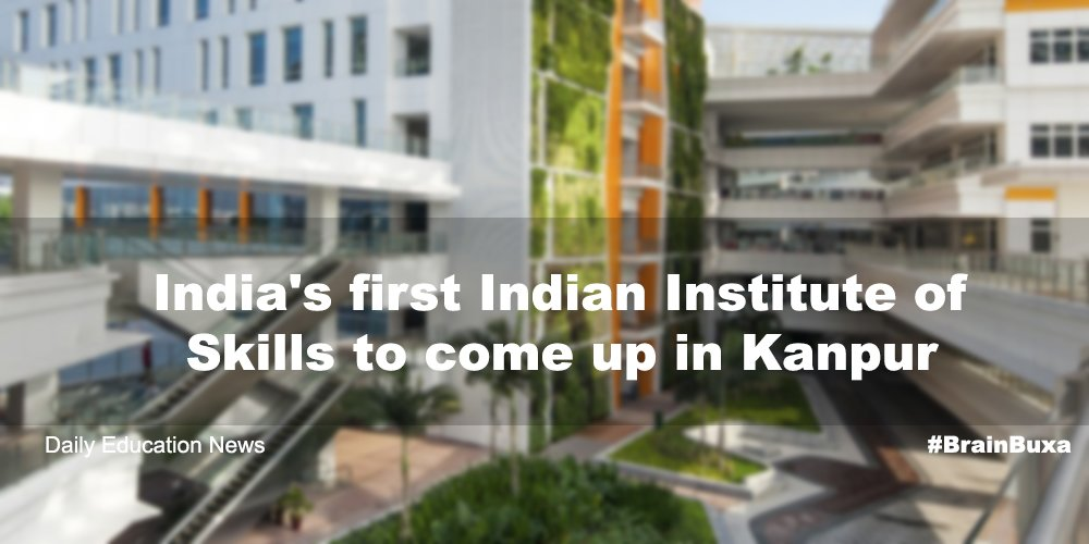 Image of India's first Indian Institute of Skills to come up in Kanpur   Education News Photo