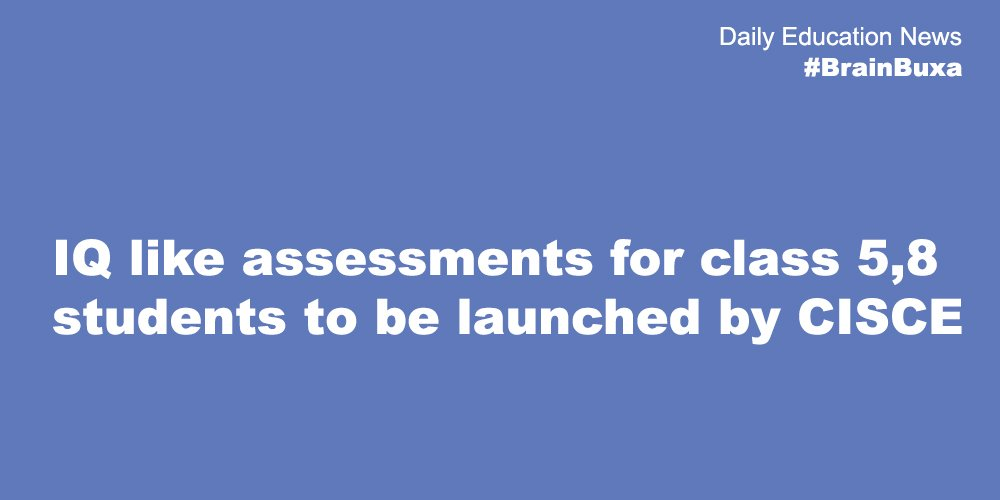 Image of IQ like assessments for class 5,8 students to be launched by CISCE | Education News Photo