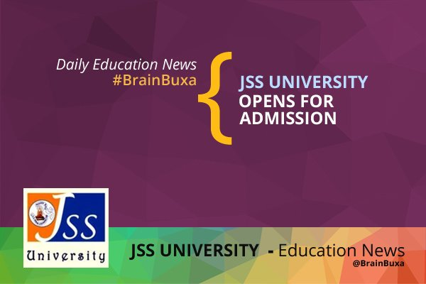 Image of JSS University Opens for Admission | Education News Photo