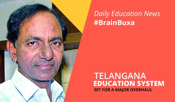 Telangana education system set for a major overhaul